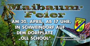 Maibaum-Feier in Schweindorf @ Dorfgemeinschaftshaus Schweindorf | Schweindorf | Niedersachsen | Deutschland
